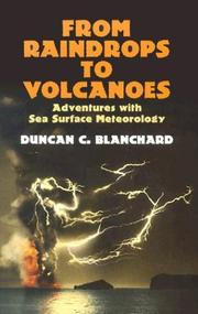 Cover of: From raindrops to volcanoes by Duncan C. Blanchard
