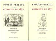 Cover of: Proces-verbaux de la commune de 1871 t.1 et 2 by Henriot Bourgin