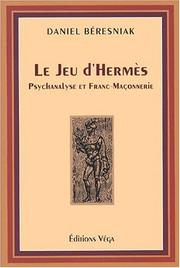 Cover of: Le jeu d'Hermès by Daniel Béresniak