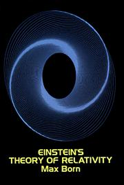 Cover of: Einstein&#39;s theory of relativity by Max Born