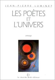 Cover of: Les Poètes et l'Univers by Jean-Pierre Luminet