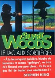 Cover of: Le Lac aux sortilèges by Stuart Woods