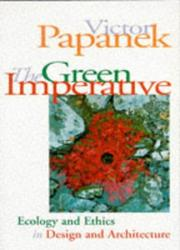 Cover of: The green imperative by Victor J. Papanek