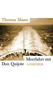 Cover of: Meerfahrt mit Don Quijote by Thomas Mann