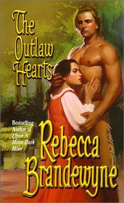 Cover of: The Outlaw Hearts by Rebecca Brandewyne