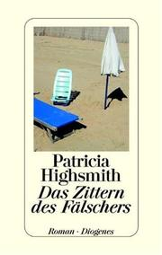 Cover of: Das Zittern des Fälschers by Patricia Highsmith