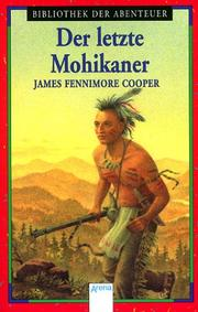 Cover of: Der letzte Mohikaner. Eine Lederstrumpf- Erzhlung by James Fenimore Cooper