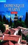 Cover of: Das Hotel am Meer by Dominique Marny