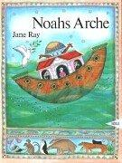 Cover of: Noahs Arche by Jane Ray