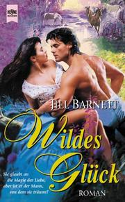 Cover of: Wildes Glck by Jill Barnett