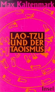 Cover of: Lao-tzu und der Taoismus by Max Kaltenmark