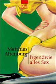 Cover of: Irgendwie alles Sex by Matthias Altenburg