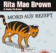 Cover of: Mord auf Rezept. 4 CDs by Rita Mae Brown