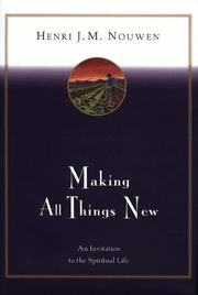 Cover of: Making all things new by Henri J. M. Nouwen