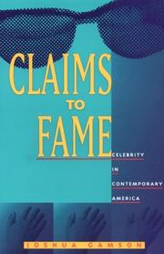 Cover of: Claims to fame by Joshua Gamson