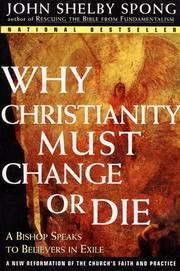 Cover of: Why Christianity Must Change or Die by John Shelby Spong