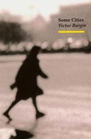 Cover of: Some cities by Burgin, Victor.