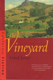 Cover of: The vineyard by Idwal Jones