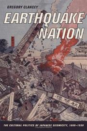Cover of: Earthquake nation by Gregory K. Clancey