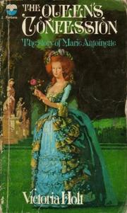 Cover of: The Queen's confession by Victoria Holt