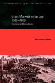 Cover of: Grain Markets in Europe, 15001900 by Karl Gunnar Persson