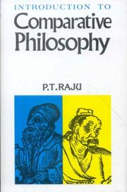 Cover of: Introduction to comparative philosophy by P. T. Raju
