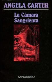 Cover of: La Camara Sangrienta by Angela Carter