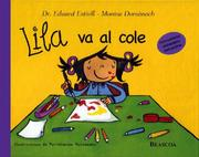 Cover of: Lila va al cole / Lila Goes to School (Lila) by Eduard Estivill