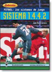 Cover of: Futbol Los Sistemas De Juego Sistema 1.4.4.2 by Juan Merce Cervera