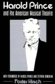 Cover of: Harold Prince and the American musical theatre by Foster Hirsch