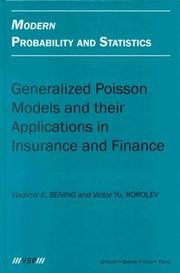 Cover of: Generalized poisson models and their applications in insurance and finance by Vladimir E. Bening