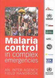 Cover of: Malaria Control in Complex Emergencies by World Health Organization