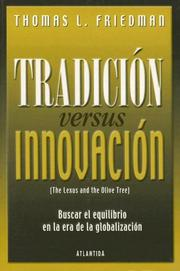 Cover of: Tradicion Versus Innovacion by Thomas L. Friedman