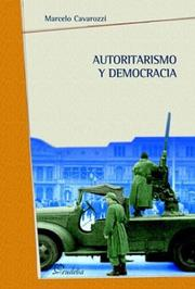 Cover of: Autoritarismo y democracia by Marcelo Cavarozzi