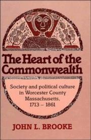 Cover of: The Heart of the Commonwealth by John L. Brooke