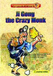 Ji Gong, The Crazy Monk Katherine Goh Pei Ki and Wu Jingyu