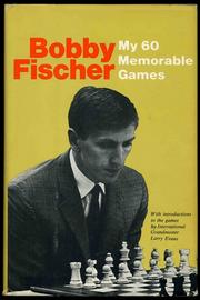 Cover of: My 60 Memorable Games by Bobby Fischer