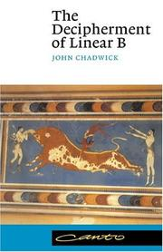 Cover of: The decipherment of linear B by John Chadwick