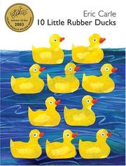 Cover of: 10 little rubber ducks by Eric Carle