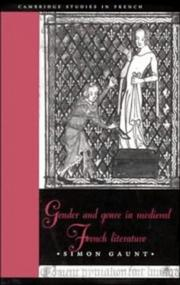 Cover of: Gender and genre in medieval French literature by Simon Gaunt