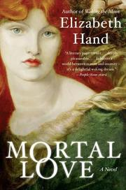 Cover of: Mortal Love by Elizabeth Hand