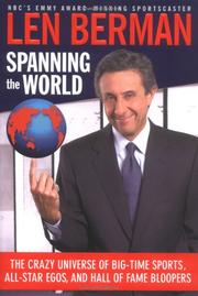 Cover of: Spanning the World by Len Berman