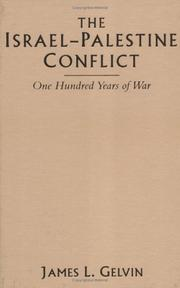 Cover of: The Israel-Palestine Conflict by James L. Gelvin