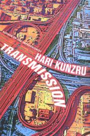 Cover of: Transmission by Hari Kunzru