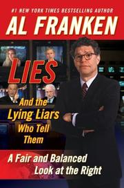 Cover of: Lies (and the lying liars who tell them) by Al Franken