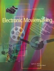 Cover of: Electronic moviemaking by Lynne S. Gross
