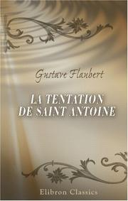 Cover of: La tentation de Saint Antoine | Gustave Flaubert