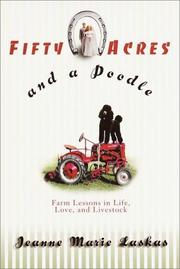 Cover of: Fifty Acres and a Poodle by Jeanne Marie Laskas