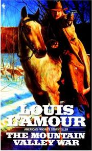 Cover of: The Mountain Valley War by Louis L&#39;Amour