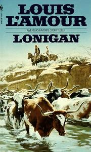 Cover of: Lonigan by Louis L'Amour